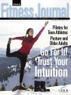 Body Intelligence: A Guide To Self-Attunement - November 2010 IDEA Fitness Journal