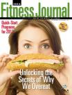 It's All In The Brain: Unlocking The Secrets Of Overeating With Neuroscience - November 2011 IDEA Fitness Journal