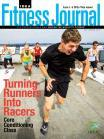 Turning Runners Into Racers - September 2012 IDEA Fitness Journal