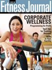 Corporate Wellness - May 2008 IDEA Fitness Journal