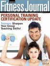 Personal Training Certification Update - February 2009 IDEA Fitness Journal